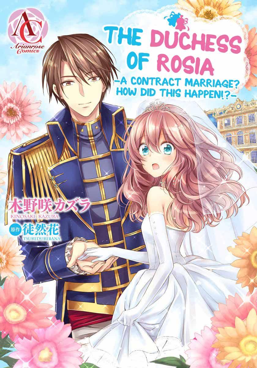 Review: The Duchess of Rosia -A Contract Marriage? How Did This Happen!?-